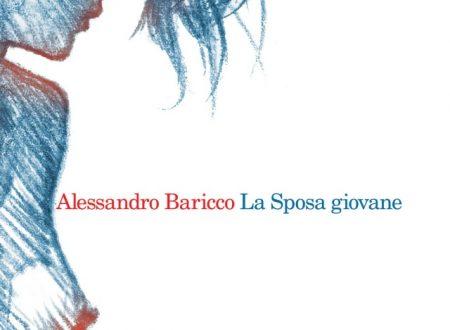"""""""La Sposa giovane"""" • Alessandro Baricco"""