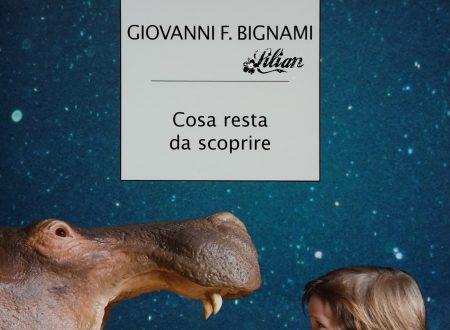 Cosa resta da scoprire – Giovanni Bignami